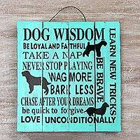 Wood sign, 'Dog Wisdom' - Hand Made Inspirational Wood Sign Dogs from Indonesia