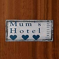 Wood sign, 'Mum's Hotel' - Hand Made White Wood Familial Sign from Indonesia