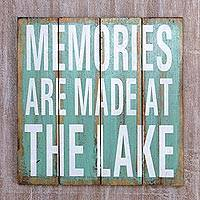 Wood sign, 'Memories are Made at the Lake' - Rustic Wood Lake House Wall Sign in Weathered Turquoise