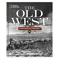 'The Old West' - Hardcover National Geographic Book 'The Old West'