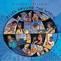 Audio CD, 'Blues Around the World' - Putumayo Blues Around the World CD