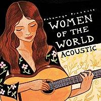Audio CD, 'Women of the World Acoustic' - Putumayo Acoustic Music CD from Women Artists