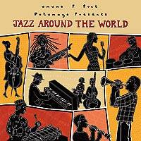 Audio CD, 'Jazz Around the World' - Putumayo World Jazz Collection CD