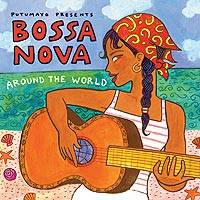 Audio CD, 'Bossa Nova Around the World' - Putumayo Bossa Nova Music CD