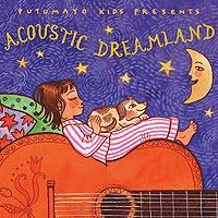 Audio CD, 'Acoustic Dreamland' - Putumayo Children's Acoustic Music CD