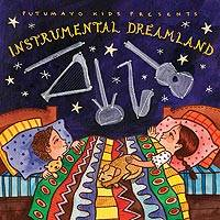 Audio CD, 'Instrumental Dreamland' - Putumayo Instrumental Music CD for Kids