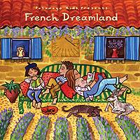 Audio CD, 'French Dreamland' - Putumayo Kid's Audio French Dreamland CD