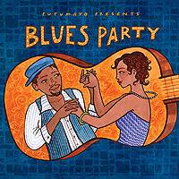Audio CD, 'Blues Party' - Putumayo World Music Blues Party CD