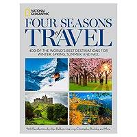 'Four Seasons of Travel' - Seasonal Travel Book from National Geographic