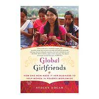 Global Girlfriends  - Paperback Book on Female Economic Security