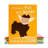 Puppy Hijinks - 'All Fun and Games' Pup in Cone Fridge Magnet by Dog is Good