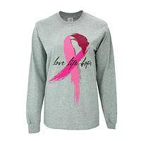 Hope Life and Love - An Inspirational Pink Ribbon Support Long Sleeve Shirt
