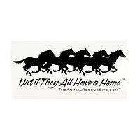 Poetry in Motion - Until They All Have a Home 䋢 Horse Rescue Window Cling