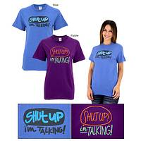 Shut Up I'm Talking! T-Shirt - Walk and Talk