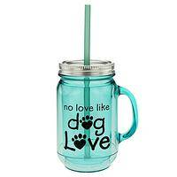 No Love Like Dog Love Cup - Mason Jar Insulated Travel Cup of Puppy Love