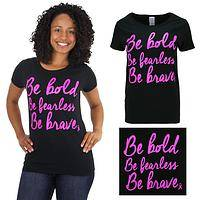 Bold Fearless Brave Pink Ribbon Tee