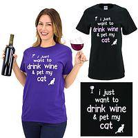 Drink Wine & Pet My Cat T-Shirt