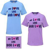 No Love Like Dog Love T-Shirt