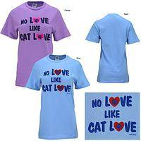 No Love Like Cat Love T-Shirt