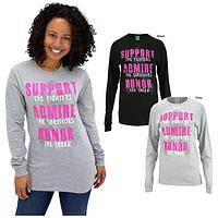 Support Admire Honor Pink Ribbon Long Sleeve T-Shirt