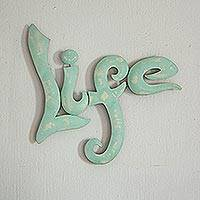 Iron wall sculpture, 'Celebrate Life' - Mexico Mint Green Handcrafted Iron Wall Sign Sculpture