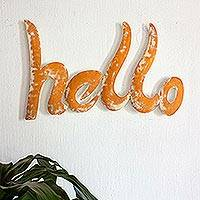 Iron wall sculpture, 'Hello' - Handcrafted Orange Hello Wall Sculpture Greeting from Mexico