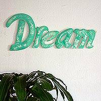 Iron wall sculpture, 'Dream' - Inspirational Artisan Crafted Green Dream Wall Sign