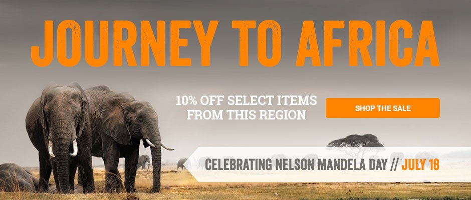 Journey to Africa - 10% off select items from this region - shop now!