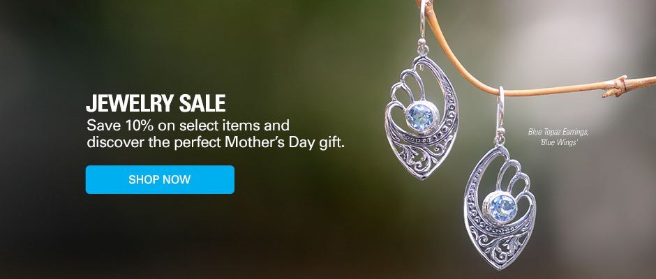 Jewelry Sale! Save 10% on select items and discover the perfect Mother's Day gift. Shop now!