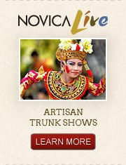 Novica Live - Artisan Trunk Shows - Learn More