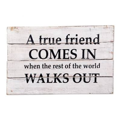 Wood sign, 'True Friends' - White Wood Inspirational Sign from Indonesia