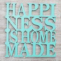 Wood wall art, 'Happiness is Homemade in Aqua' - Hand Made Inspirational Wood Wall Art Aqua from Indonesia