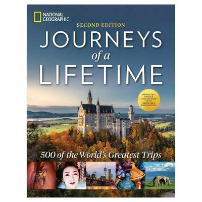 'Journeys of a Lifetime' (2nd edition) - Journeys of a Lifetime NatGeo Book (2nd Edition)
