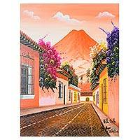 'Beautiful View' - Signed Street Scene of Antigua Guatemala in Oils on Canvas