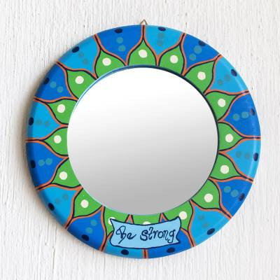 Small wood wall mirror, 'Be Strong' - Small Hand Painted Round Be Strong Wall Mirror