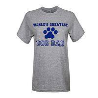 A Man and His Dog - World's Greatest Dog Dad T-Shirt for a Special Man of Love