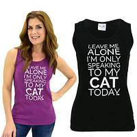 Only Speaking To My Cat Tank Top