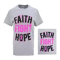 Faith Fight Hope T-Shirt