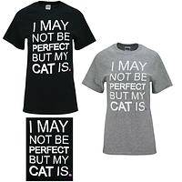 My Cat is Perfect T-Shirt