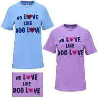 No Love Like Dog Love T-Shirt