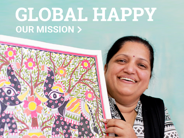 GlOBAL HAPPY - our mission.