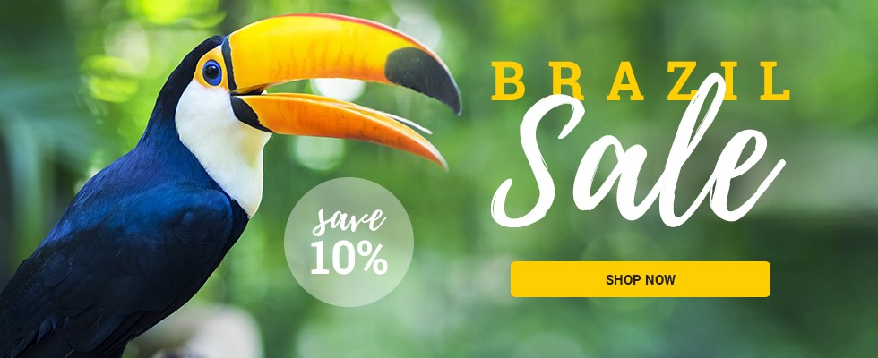Brazil Sale - Save 10% in this region! SHOP NOW