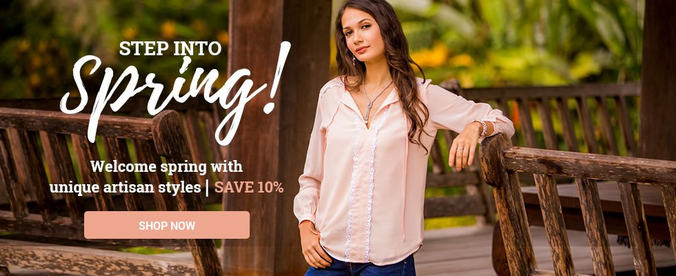 Welcome spring with unique artisan styles | SAVE 10%