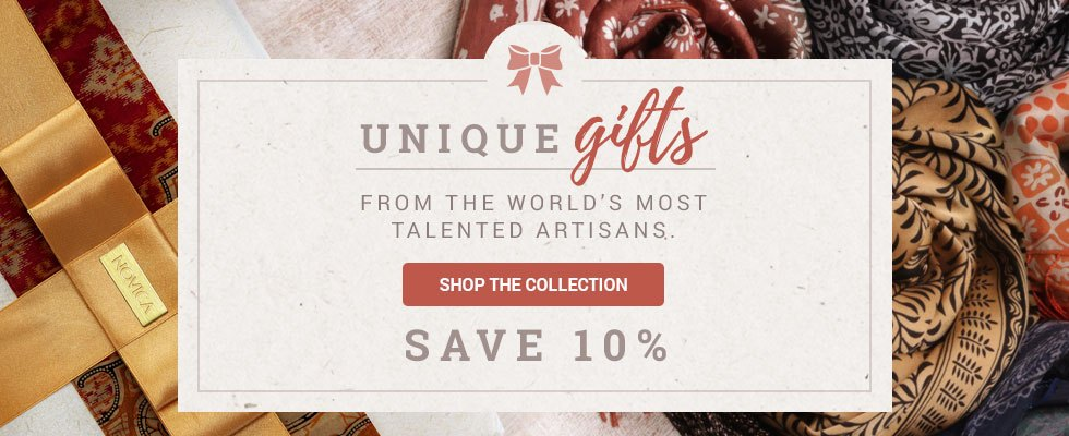 Unique Gifts Sale - Save 10%! SHOP THE COLLECTION