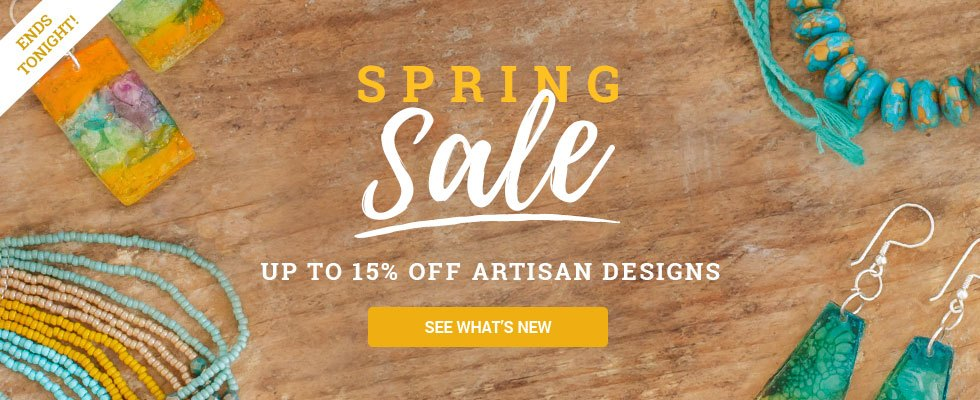 Spring Sale! Up to 15% off all items. SEE WHAT'S NEW