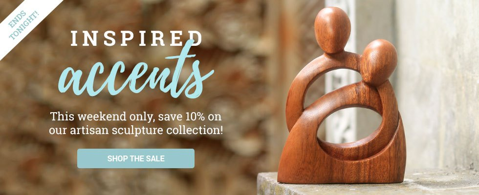 This weekend only, save 10% on our entire artisan sculpture collection! SHOP NOW