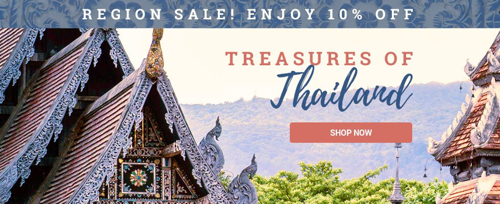 Thailand Sale - Save 10% on treasures from this region! SHOP NOW