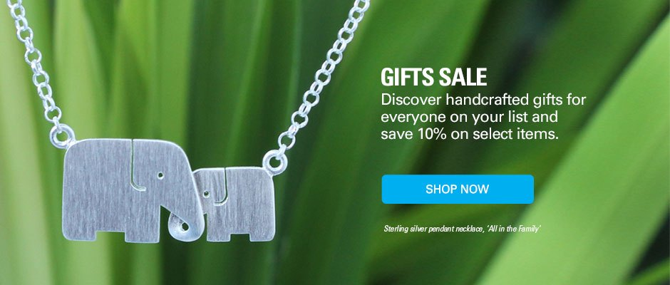 Gifts Sale! Discover handcrafted gifts for everyone on your list and save 10% on select items.