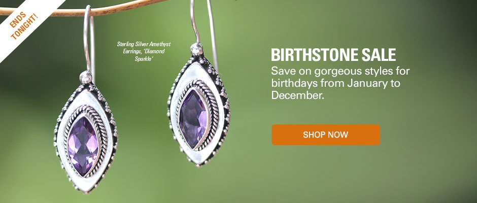 Birthstone Sale! Save on gorgeous styles for birthdays from January to December. Shop now!